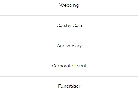 WEDDING | GATSBY GALA | ANNIVERSARY| CORPORATE EVENT | FUNDRAISER